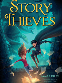 Review of The Story Thieves (Story Thieves #1) by James Riley