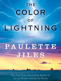 Review of The Color of Lightning by Paulette Jiles