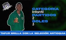 Tafur brilla con la Selección Antioquia