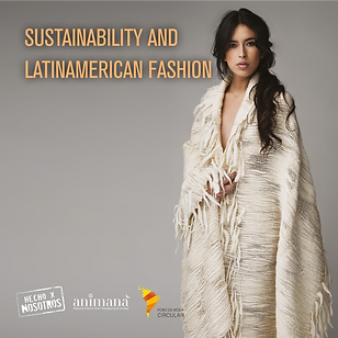 Sustainability and Latinamerican Fashion