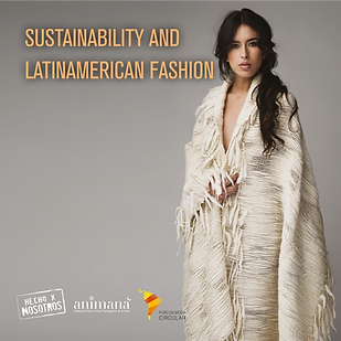 Sustainability and Latinamerican Fashion