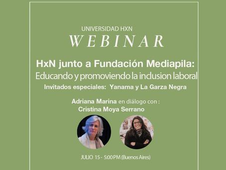 Webinar 15.7: HXN junto a Fundación Mediapila, Yanama Artesanal y La Garza Negra