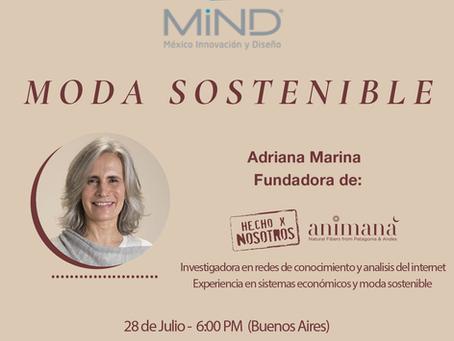 Charla MIND 28.7: Adriana Marina nos cuenta sus pasos en la Moda Sostenible