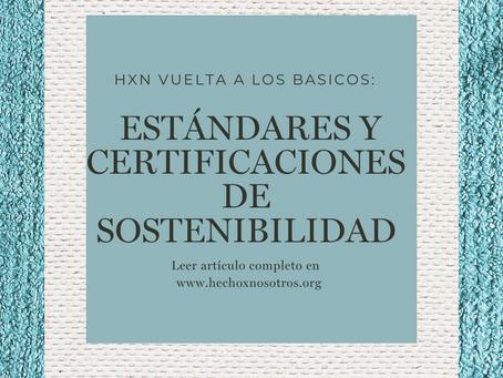 Vuelta a los básicos de HxN: Certificaciones y Estándares