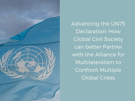 Advancing the UN75 Declaration: with the Alliance for Multilateralism