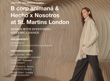 10.3: animaná & HECHO X NOSOTROS with London's Central Saint Martins - University of the Arts.