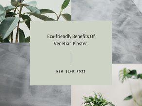 Environmental Benefits Of Venetian Plaster