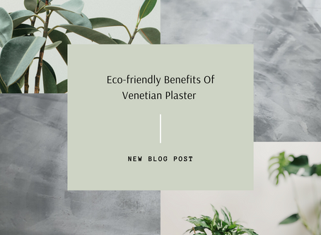 Environmental Benefits Of Venetian Plaster