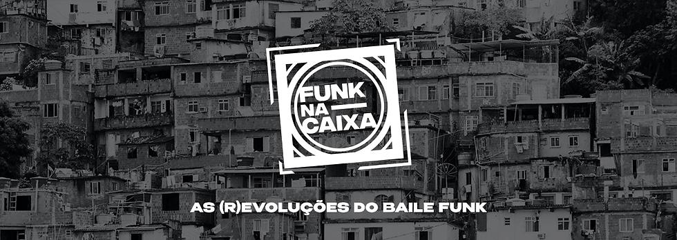Capa_Site_funk_na_caixa.png