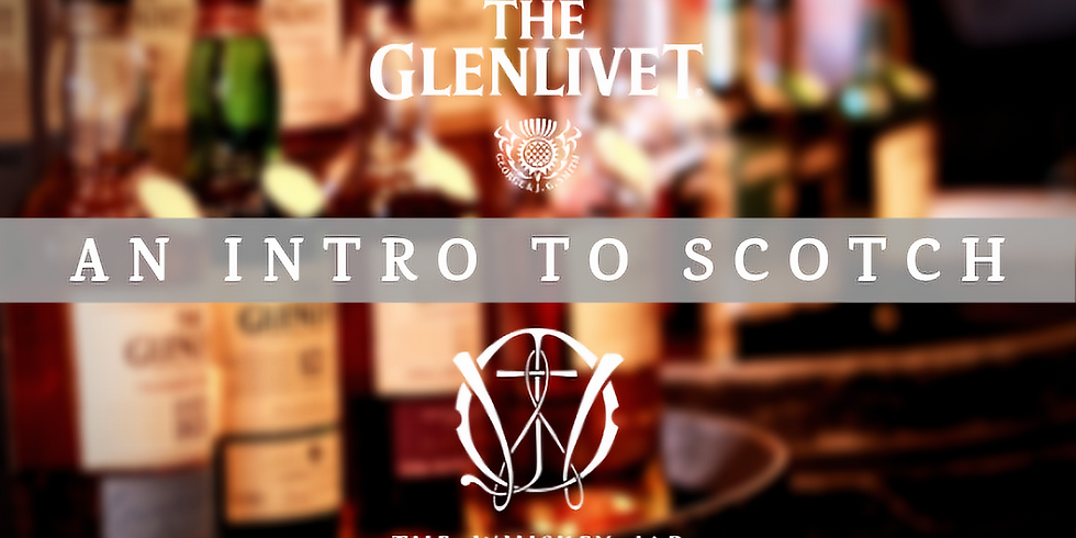 An Intro To Scotch