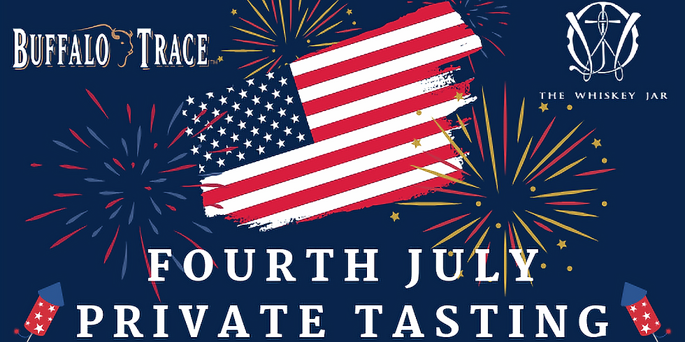 Fourth Of July - With Buffalo Trace
