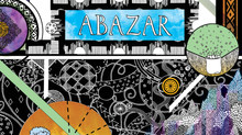 ABAZAR IS COMING!