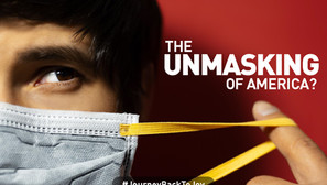 The Unmasking of America?