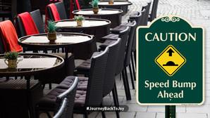 Caution: Speed Bump Ahead