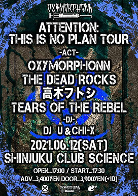 """OXYMORPHONN 1st ALBUM """"OPERATION :NOPLAN""""release party ATTENTION THIS IS NOPLAN TOUR"""