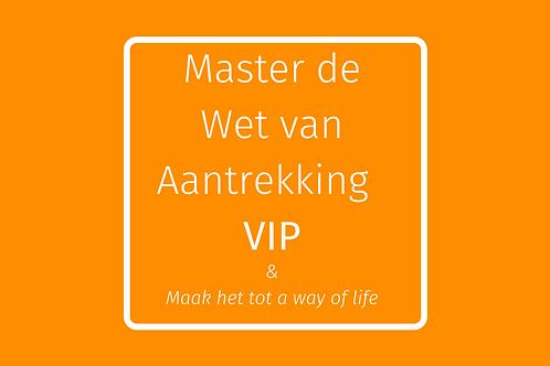 Master de Wet van Aantrekking  VIP - per maand