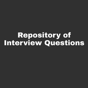 Repository of Interview Questions