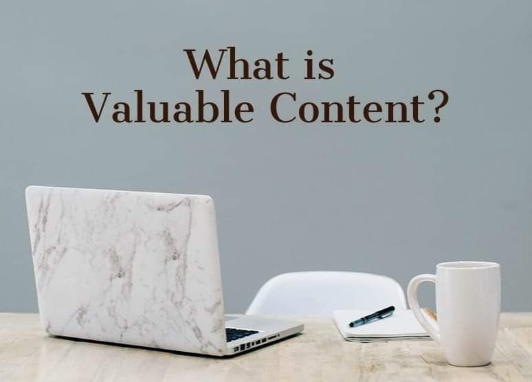 What is Valuable Content?