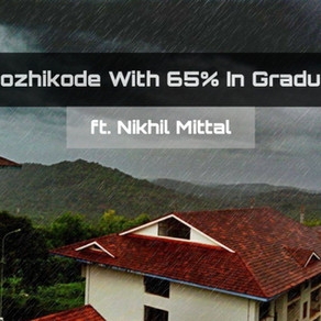 Made it to IIM Kozhikode with 65% in Graduation, Here's How ft. Nikhil Mittal, Eco (H)