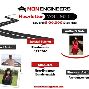 Announcing Non-Engineers Newsletter Volume I - A Roadmap to CAT 2020, Life at IIMs and More..