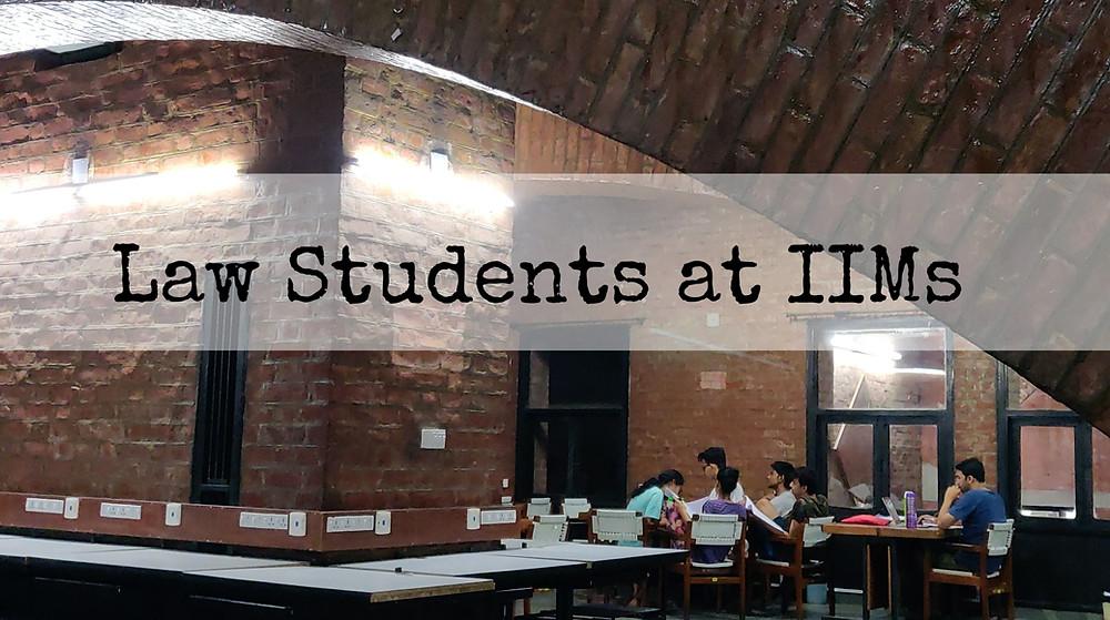 Law Students IIMs Score CAT