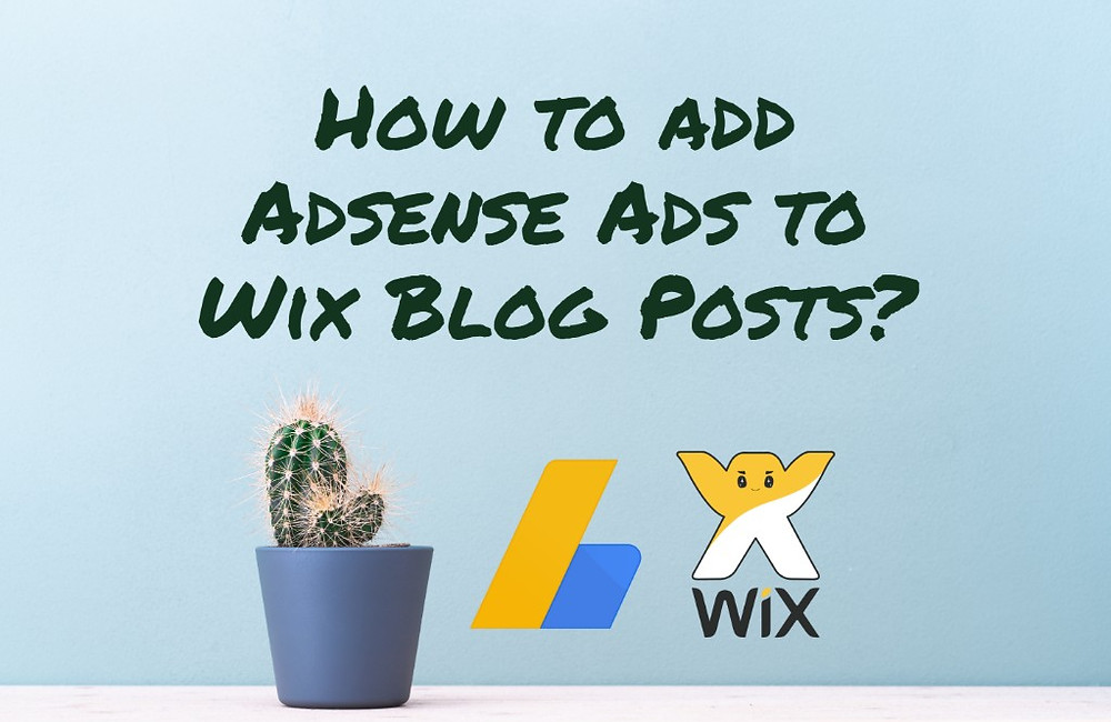 How to add Adsense Ads to Wix Blog Posts?