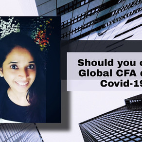 Should you opt for Global CFA amidst Covid-19?