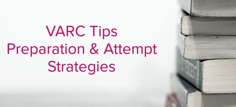 CAT VARC Section Attempt Preparation Strategies