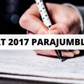 CAT 2017 Parajumbles - Slot 1 & Slot 2 Practice Questions