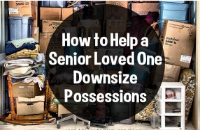 Helping Senior Loved Ones With Downsizing