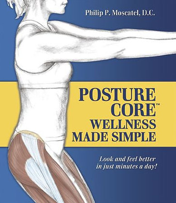 Posture Core: Wellness Made Simple  Soft cover book