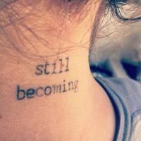 still becoming