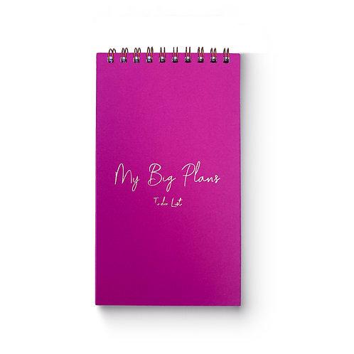 Hot Pink My Big Plans
