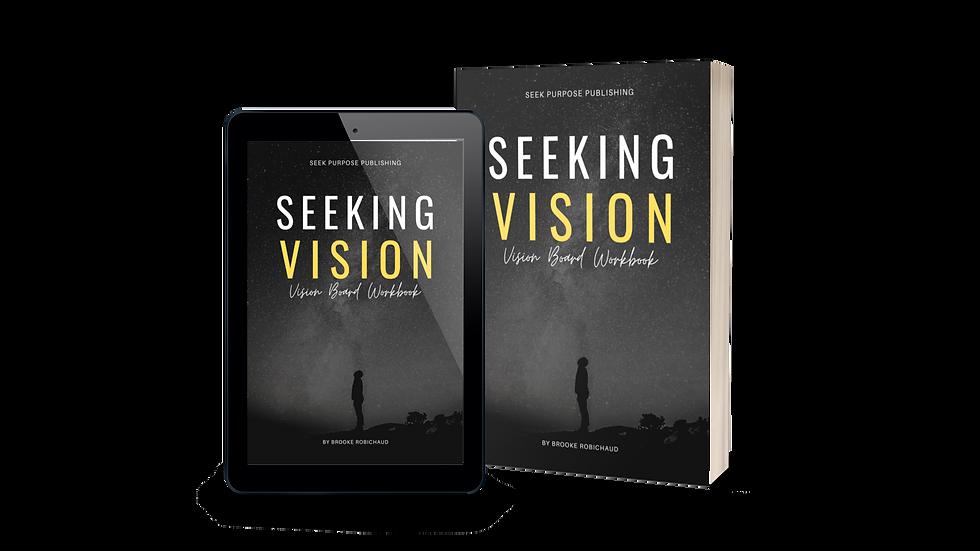 Seeking Vision -Vision Board Workbook
