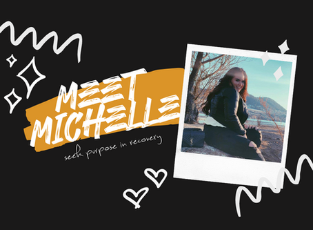 Sobered Up at 21 - Meet Michelle