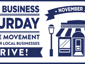 SHOP LOCAL ON SMALL BUSINESS SATURDAY, NOVEMBER 25TH