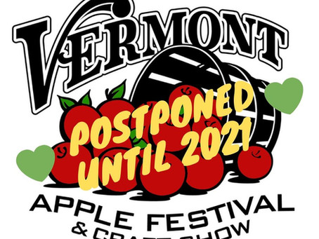 VERMONT APPLE FESTIVAL & CRAFTFAIR POSTPONED UNTIL 2021