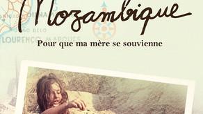 """""""Mozambique, pour que ma mère se souvienne"""" - deuxième édition"""