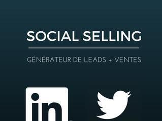 Social selling = générateur de leads + ventes