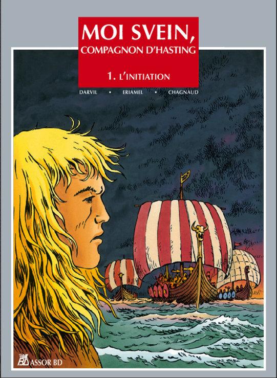 BD Moi Svein, compagnon d'hasting couverture tome1 édition originale les Vikings