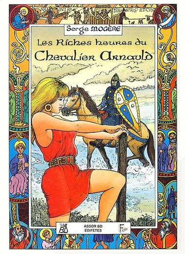 Les Riches Heures du chevalier Arnauld.