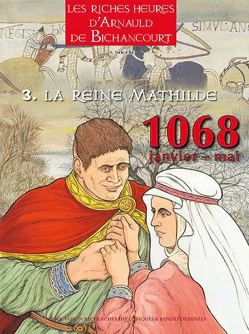 BD bichancourt tome 3, la Reine Mathilde.