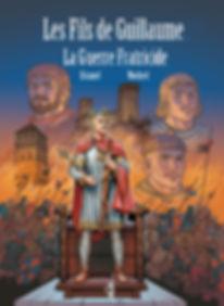 BD les Fils de Guillaume , la guerre fratricidef.jpg