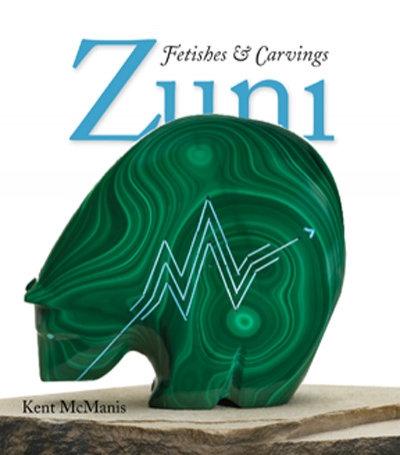 Bog af Kent McManis, Zuni Fetishes & Carvings