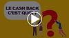 Le cash-back comment ca marche