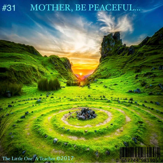 #31 MP3 MOTHER, BE PEACEFUL....jpg
