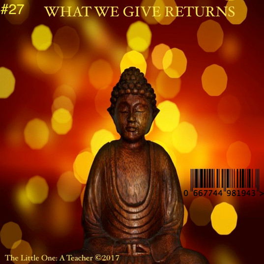 #27 MP3 WHAT WE GIVE RETURNS.jpg