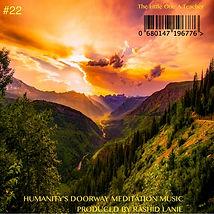 #22 MP3 HUMANITY'S DOORWAY MEDITATION MU