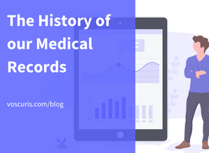 The History of our Medical Records