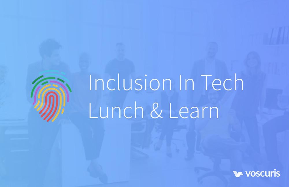 Inclusion in Tech Lunch & Learn logo